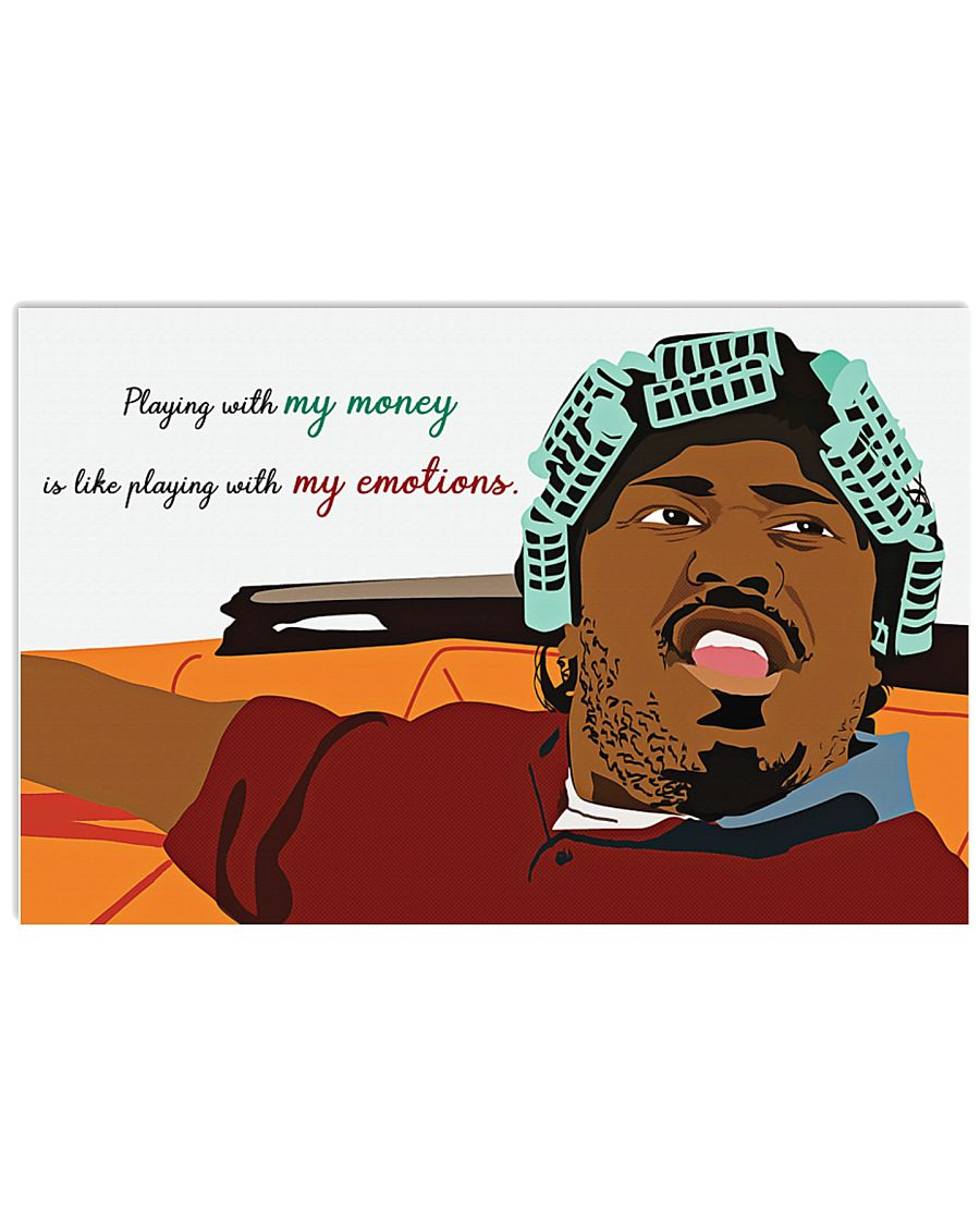 Friday big worm playing with my money is like playing with my emotions poster 2