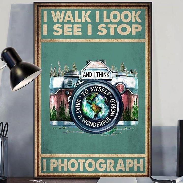 I walk look see stop and i think to myself what a wonderful world i photograph vintage poster 2