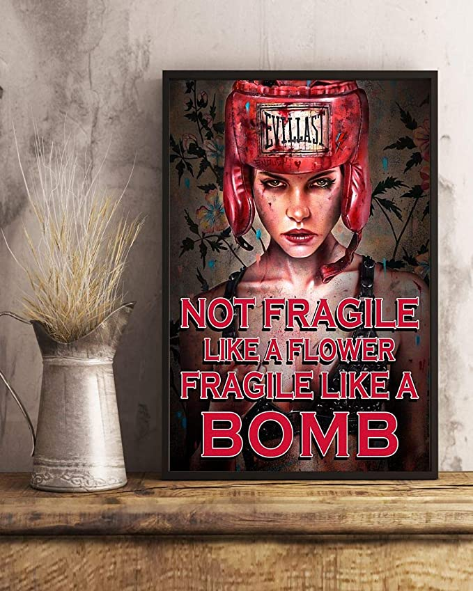 Not fragile like a flower fragile like a bomb boxing girl poster 1
