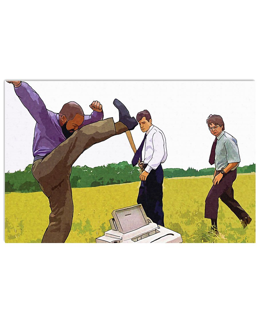 Office space peter michael and samir destroy a malfunctioning fax machine poster 4