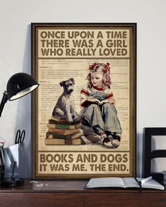 Once upon a time there was a girl who really loved books and dogs it was me the end vintage poster 2
