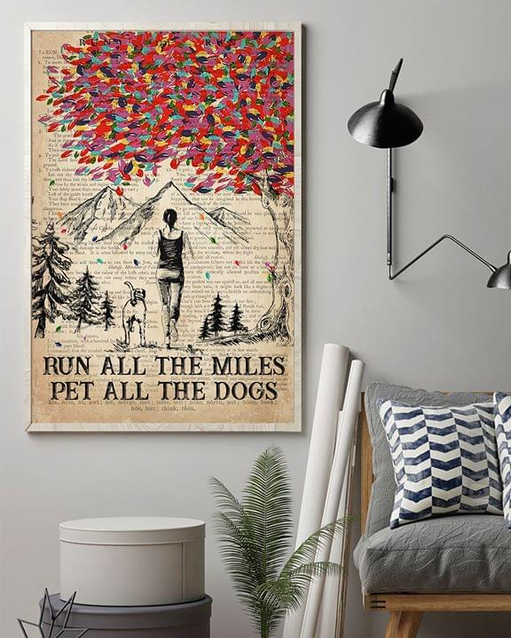 Run all miles pet all the dogs for jogging and dog lover poster 1