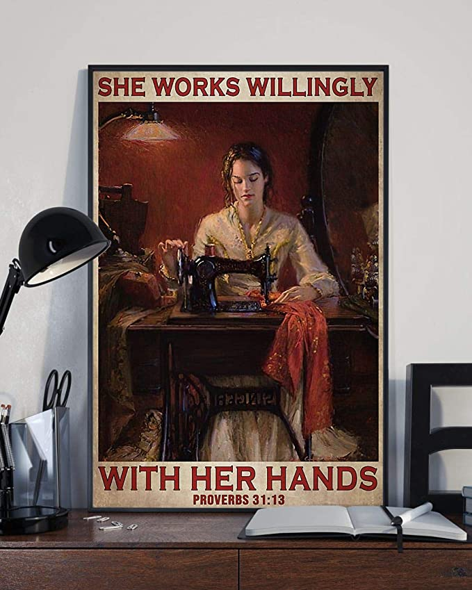 She works willingly with her hands sewing girl vintage poster 2