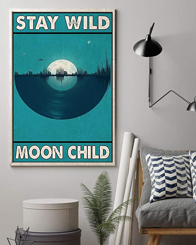 Stay wild moon child vinyl record poster 1