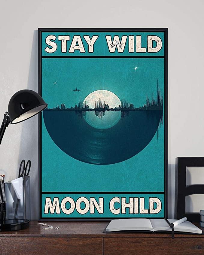 Stay wild moon child vinyl record poster 2