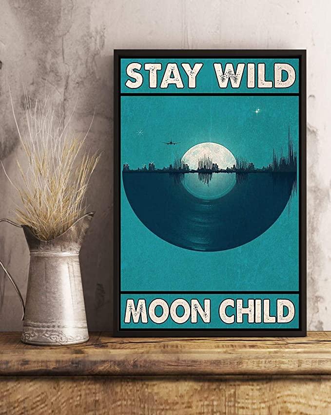 Stay wild moon child vinyl record poster 4