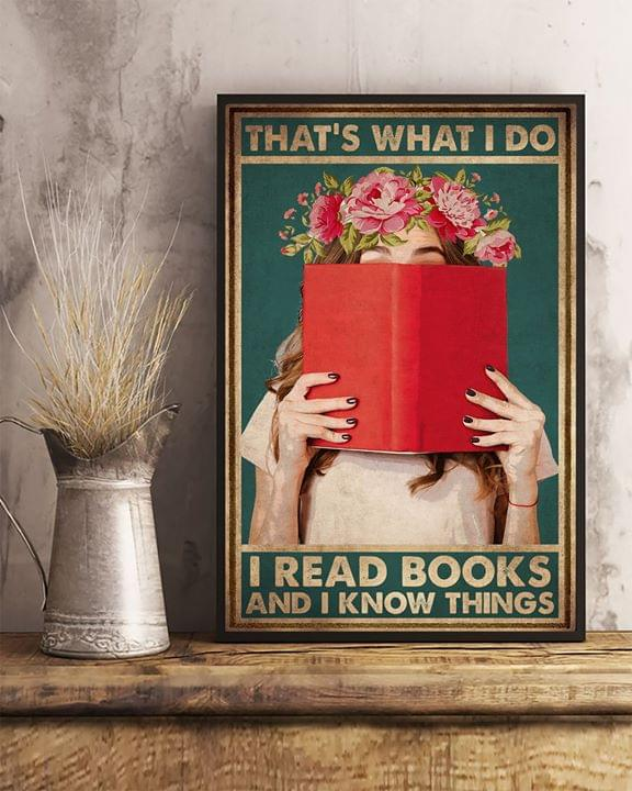 Thats what i do i read books and i know things girl flowers retro poster 1