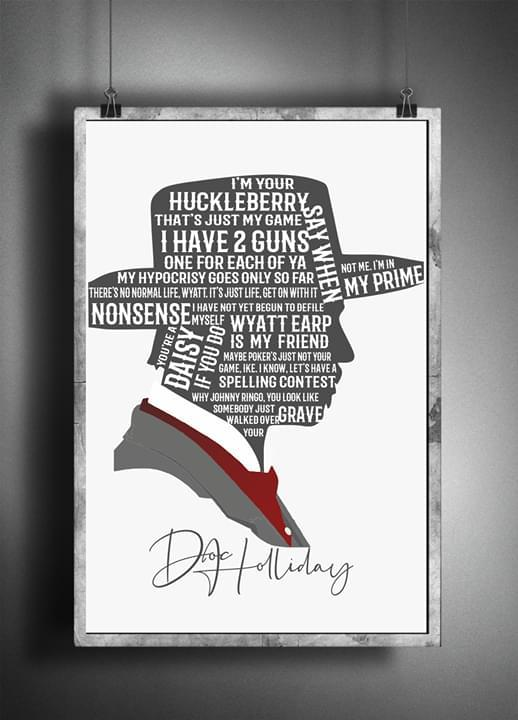 Tombstone quotes doc holliday typography signature poster 2