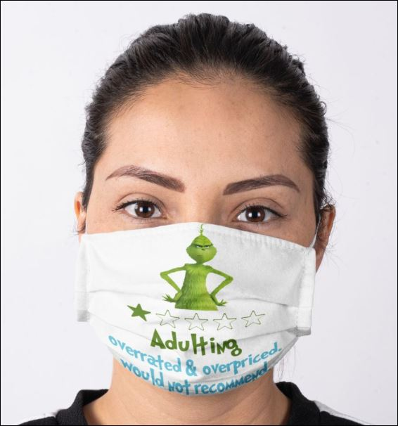 Grinch adulting overrated and overpriced would not recommend anti pollution face mask 4