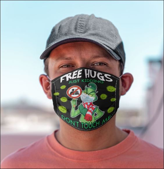 Grinch free hugs just kidding don't touch me anti pollution face mask 1