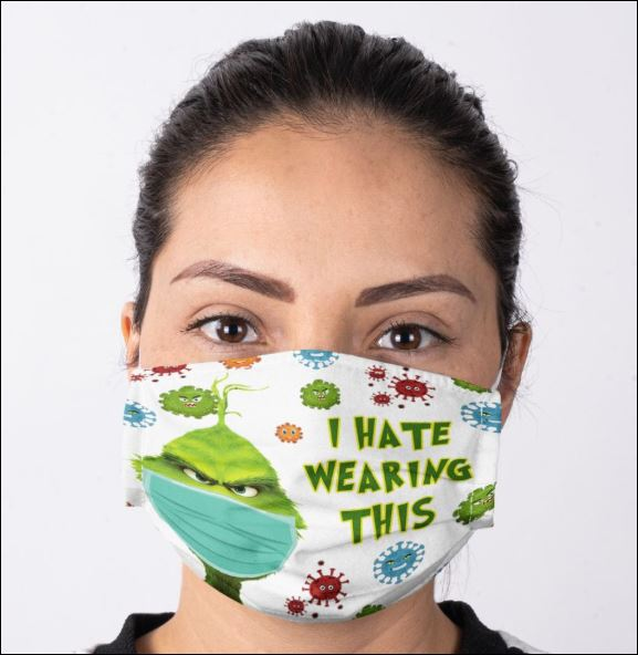 Grinch i hate wearing this coronavirus anti pollution face mask 3