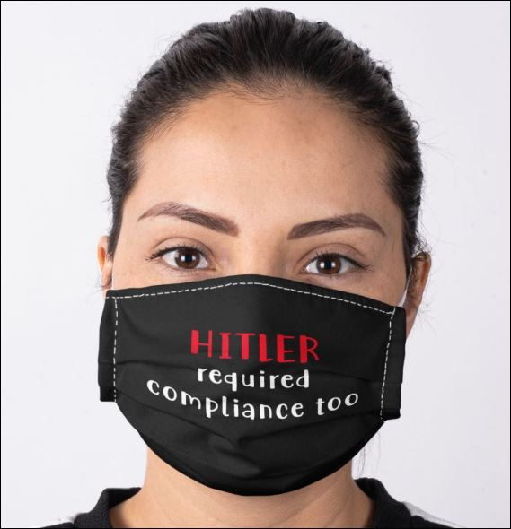 Hitler required compliance too anti pollution face mask 1