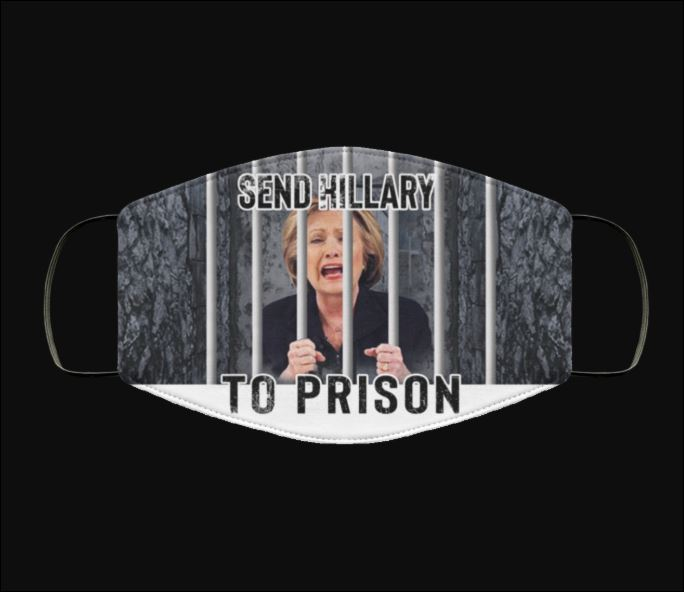 Send Hillary to prison anti pollution face mask 2
