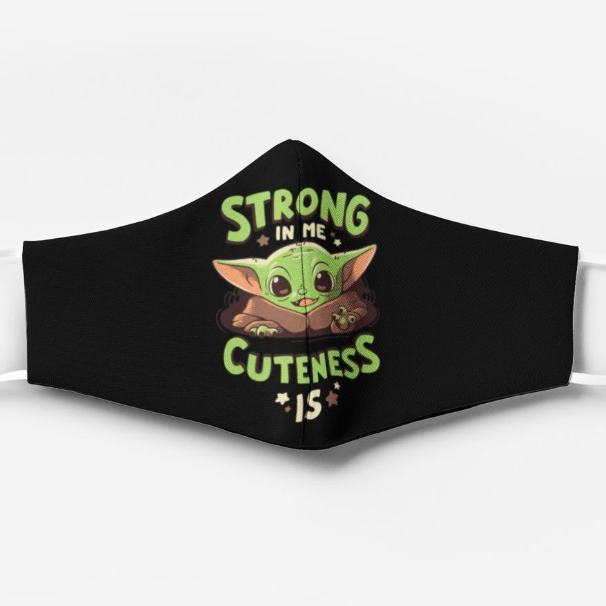 Strong in me cuteness is baby yoda anti pollution face mask 1