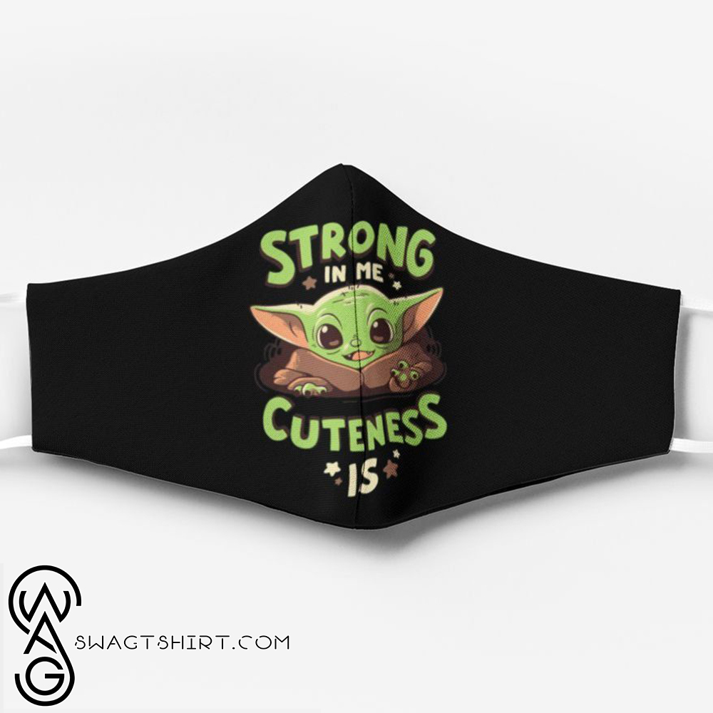 Strong in me cuteness is baby yoda anti pollution face mask(1)