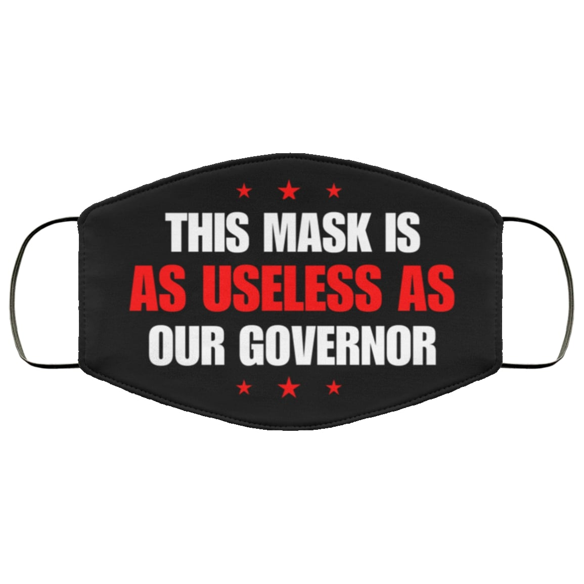 This mask is as useless as our governor full over printed face mask 2