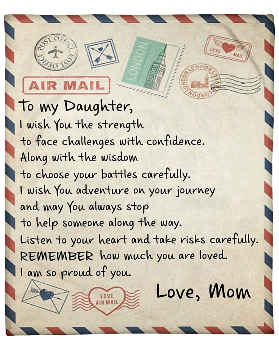 air mail to my daughter i wish you strength love mom blanket 1