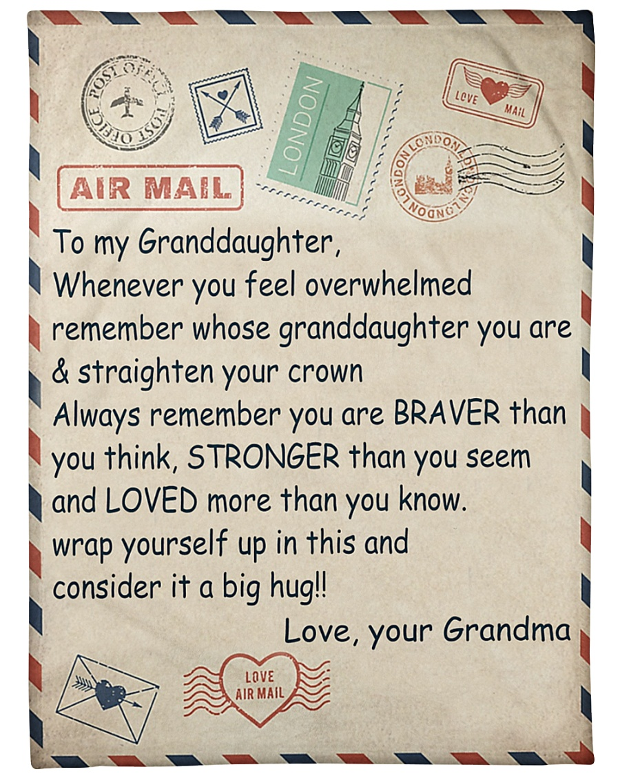 air mail to my granddaughter love your grandma blanket 1 - Copy