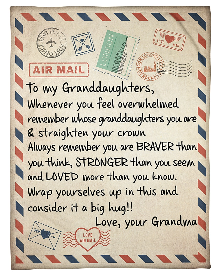 air mail to my granddaughters always remember love your grandma blanket 1 - Copy
