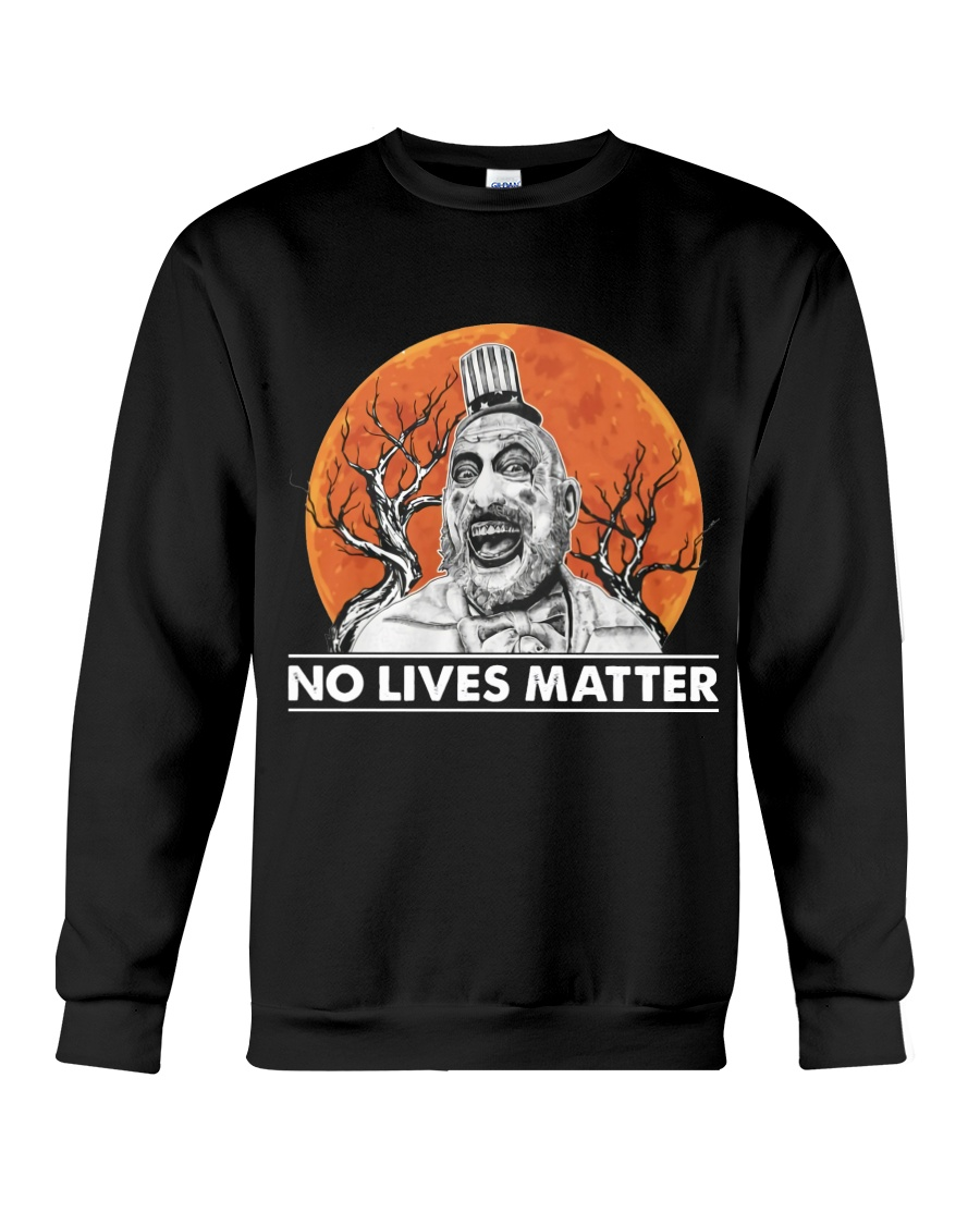 halloween captain spaulding no lives matter sweatshirt