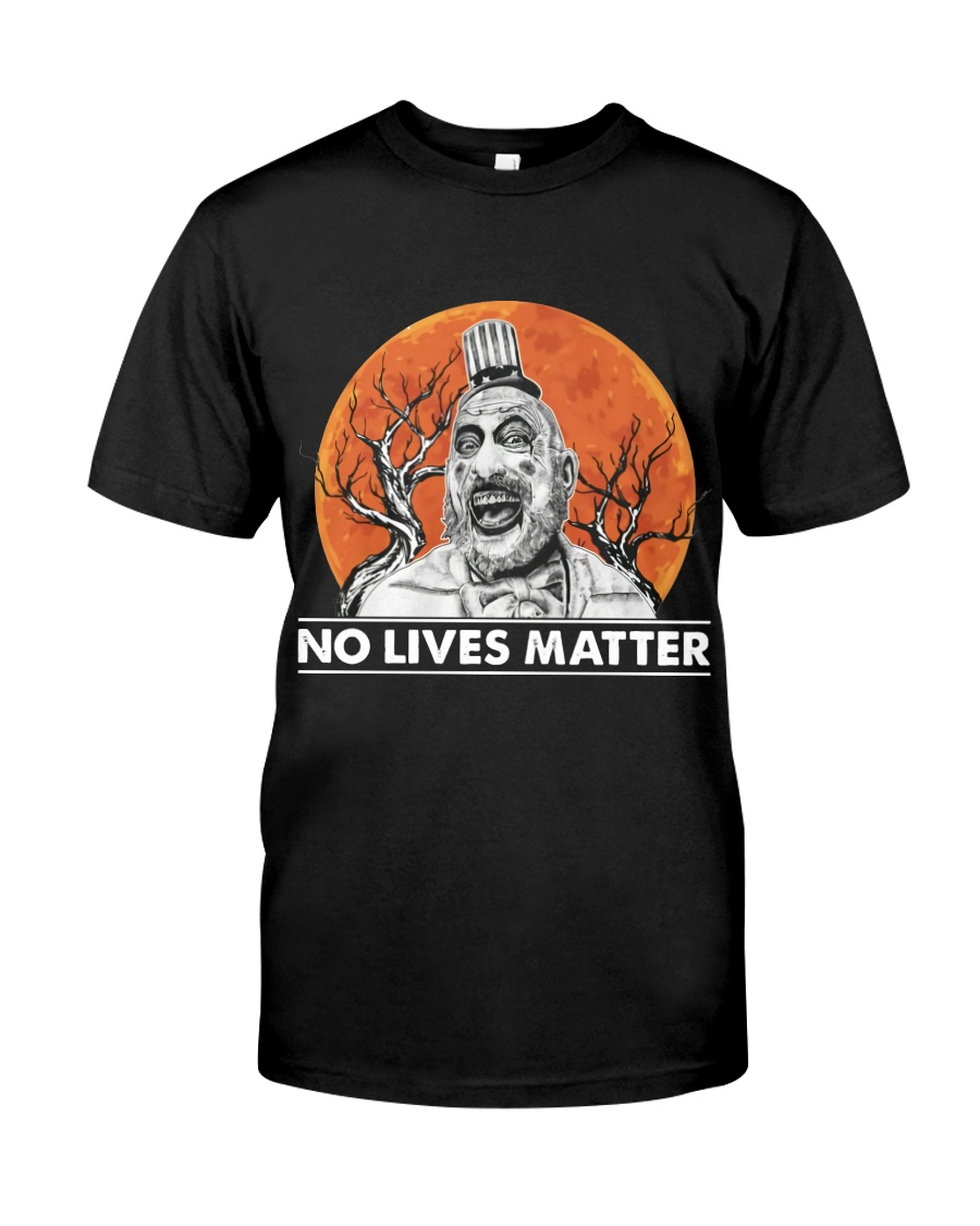 halloween captain spaulding no lives matter tshirt