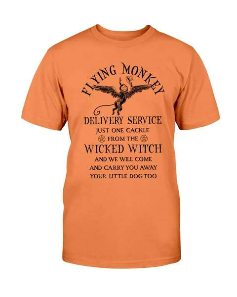 halloween flying monkey delivery service just one cackle from the wicked witch tshirt - Copy