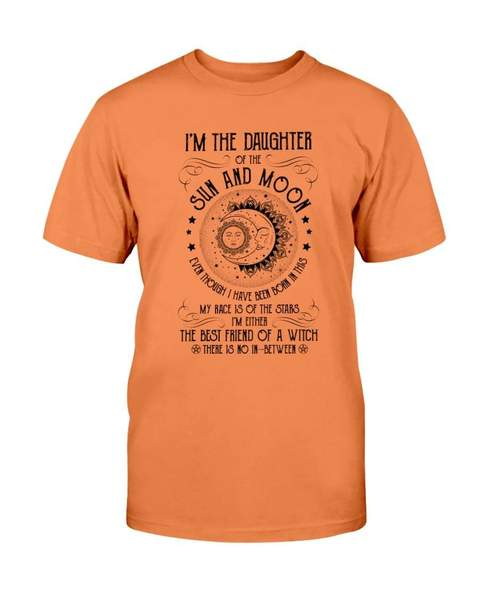 halloween im the daughter of the sun and moon the best friend of a witch tshirt