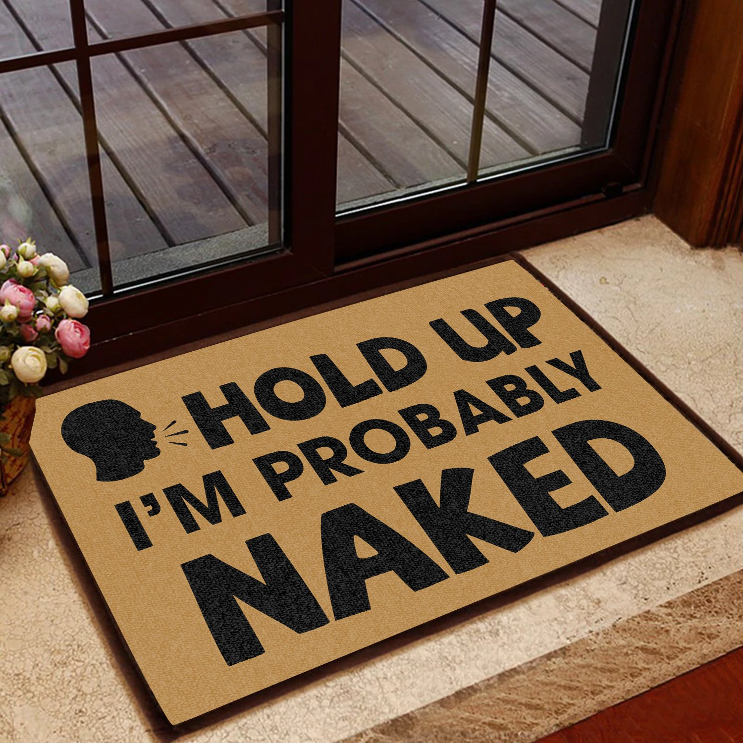 hold up i am probably naked doormat 1