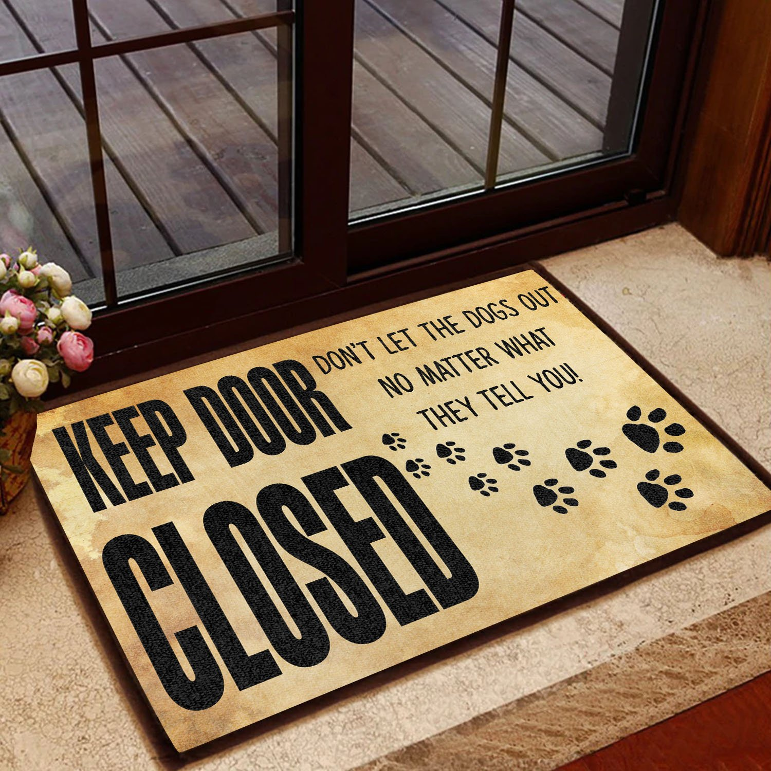keep door closed dont let the dogs out doormat 1