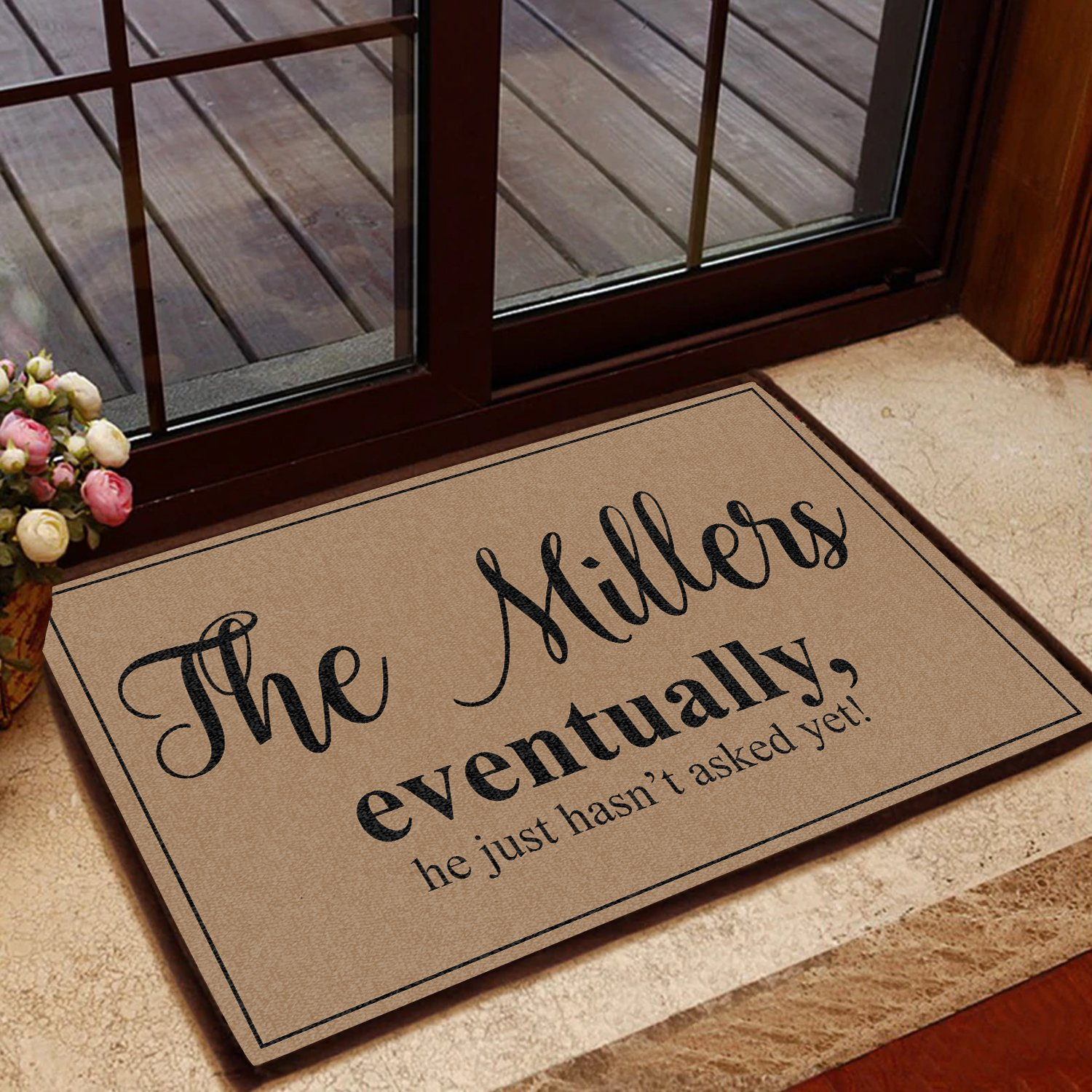 the millers eventually he just hasnt asked yet doormat 1