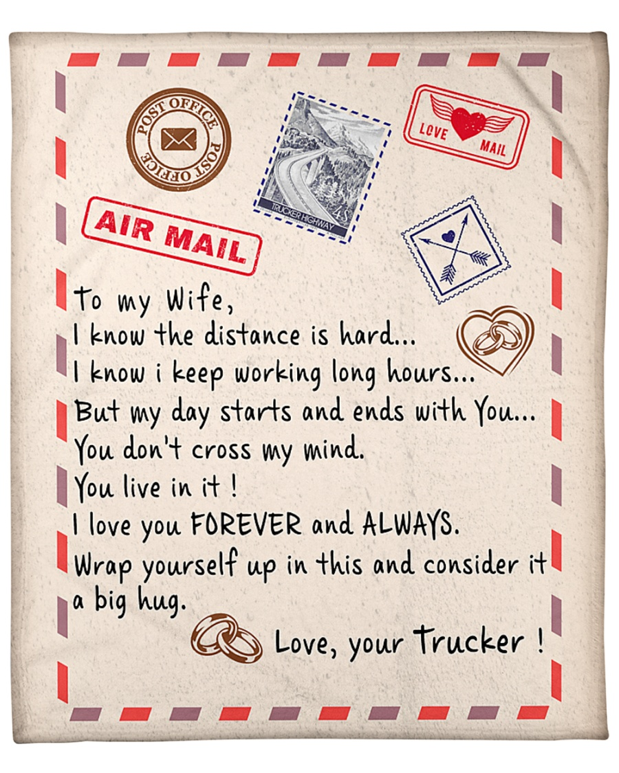to my wife i love you forever and always love your trucker blanket 1 - Copy