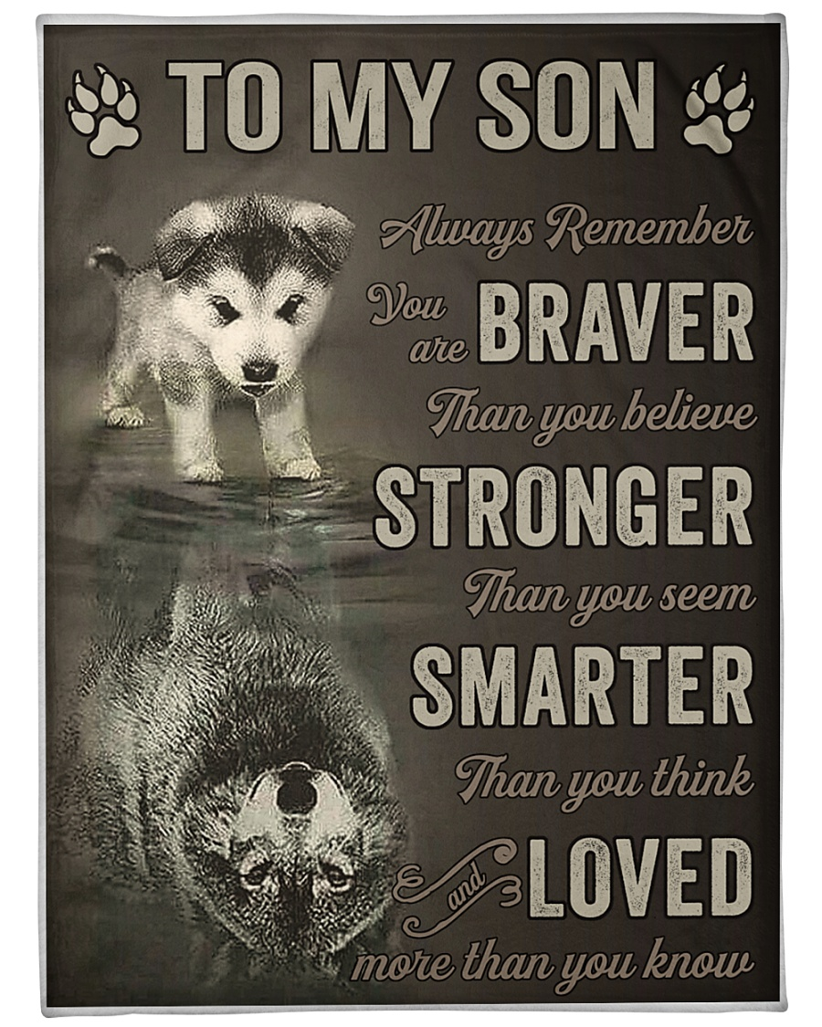 wolf to my son always remember loved more than you know full printing blanket 1