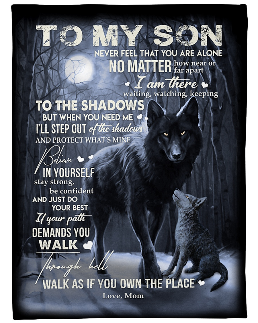 wolf to my son walk as if you own the place love mom blanket 1
