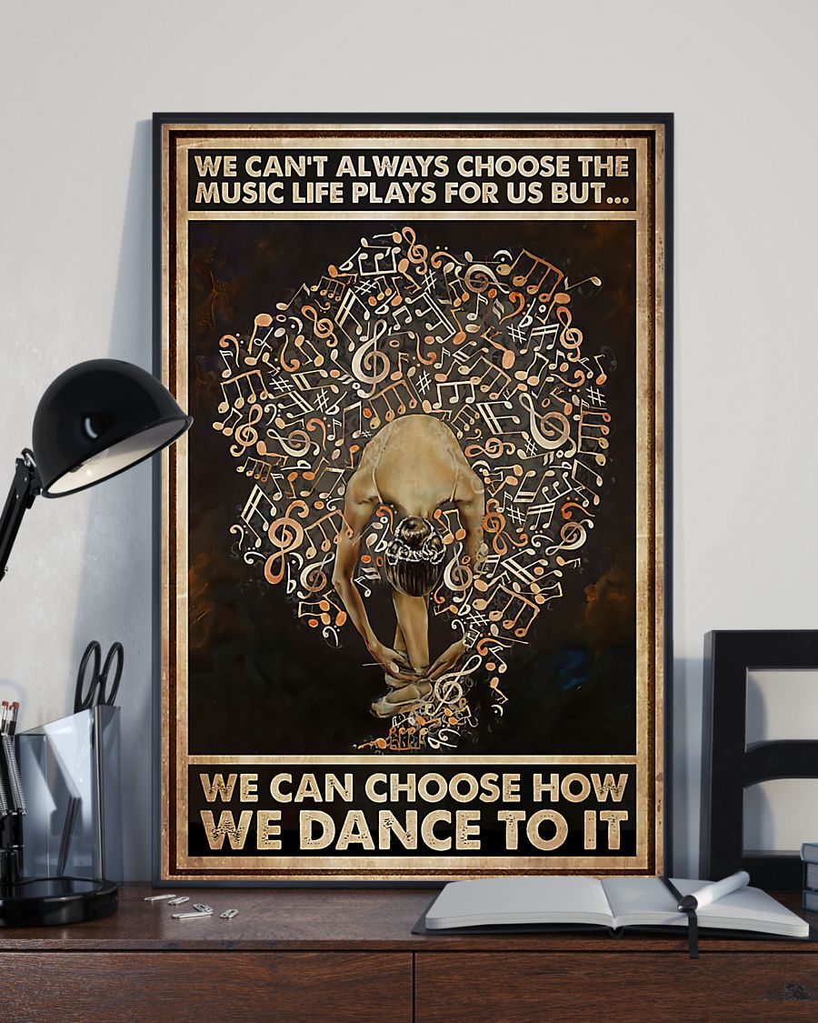 ballet we cant always choose the music life plays for us retro poster 2