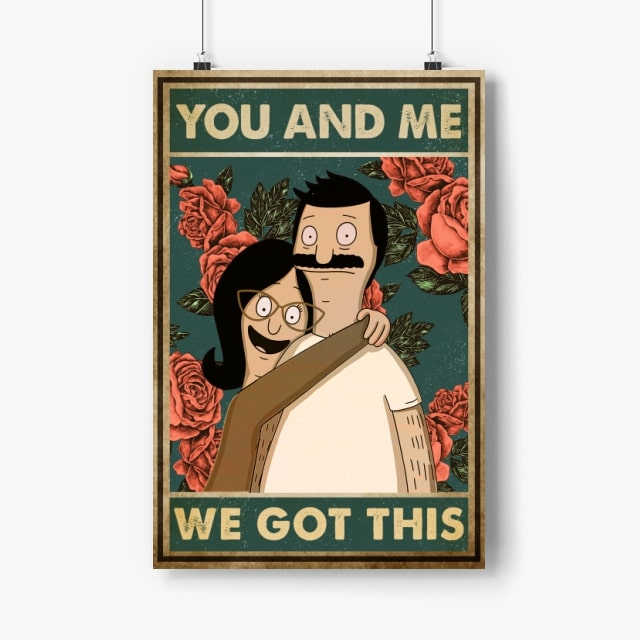 bob belcher and linda belcher you and me we got this bob's burgers retro poster 4