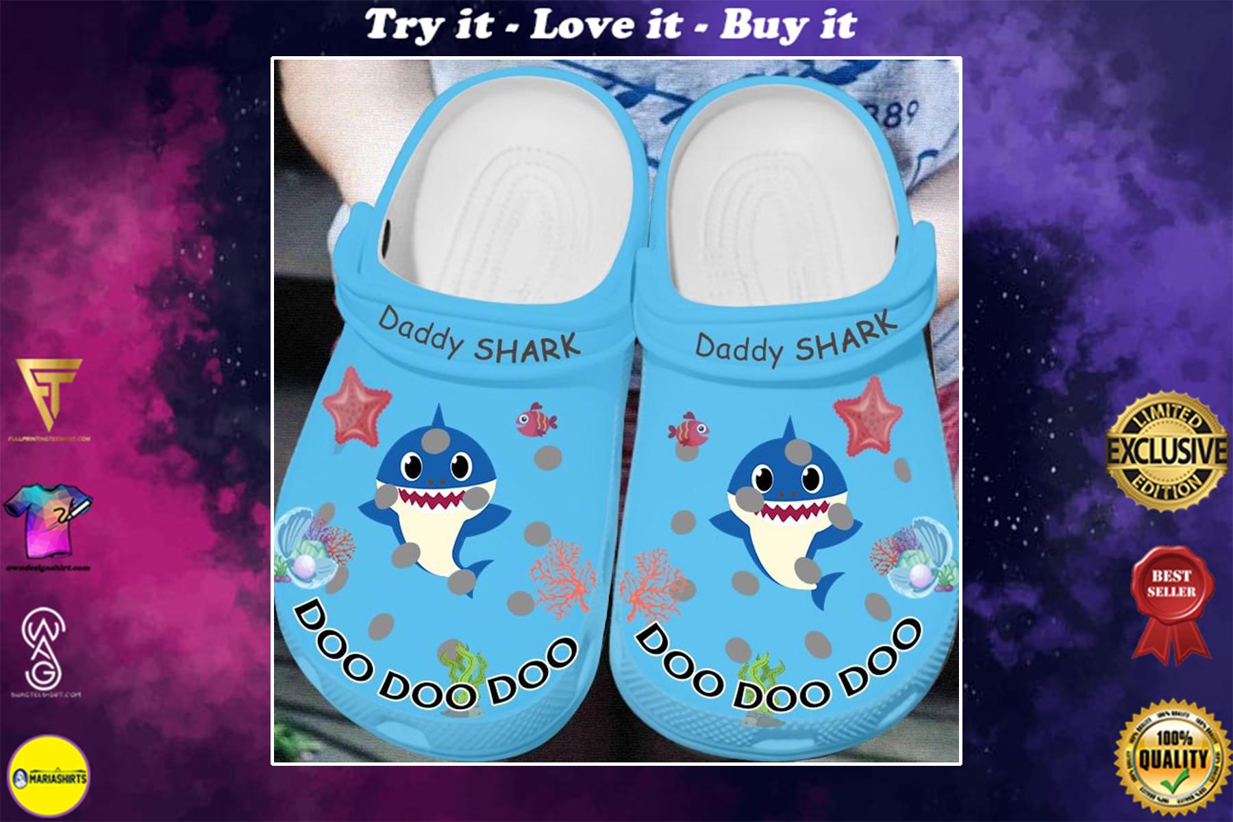 daddy shark doo doo doo crocs - Copy