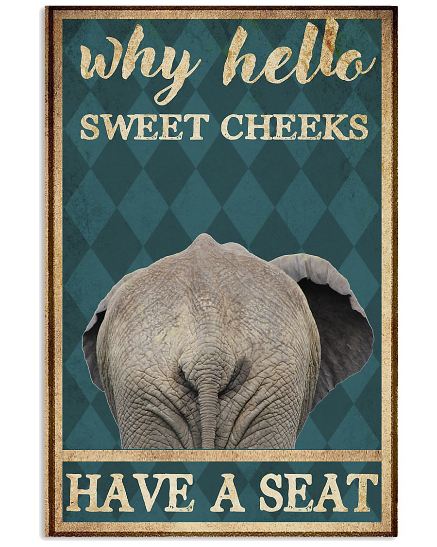 elephant why hello sweet cheeks have a seat retro poster 1