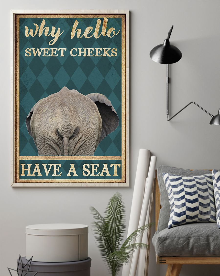 elephant why hello sweet cheeks have a seat retro poster 2