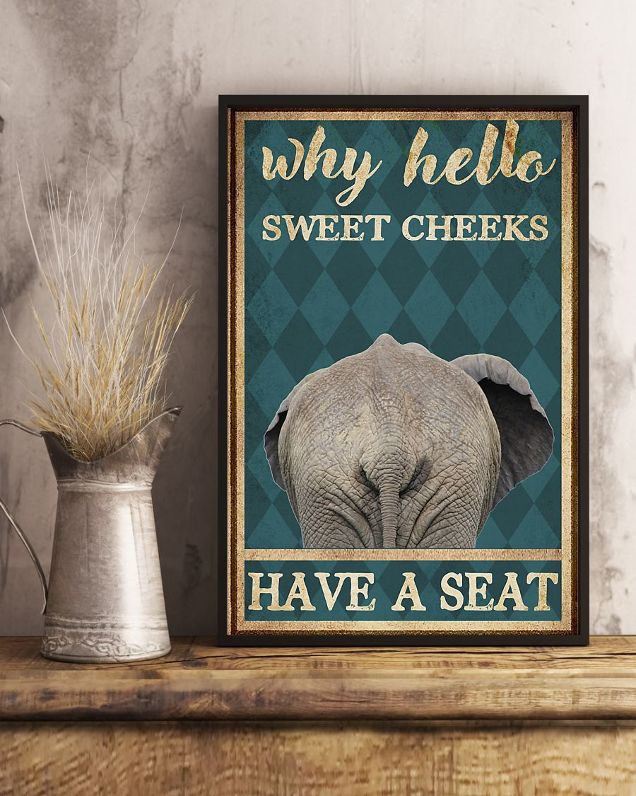 elephant why hello sweet cheeks have a seat retro poster 4