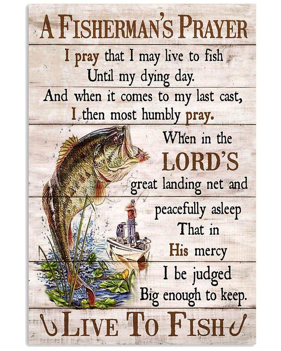fishing a fishermans prayer i pray that i may live to fish poster 1