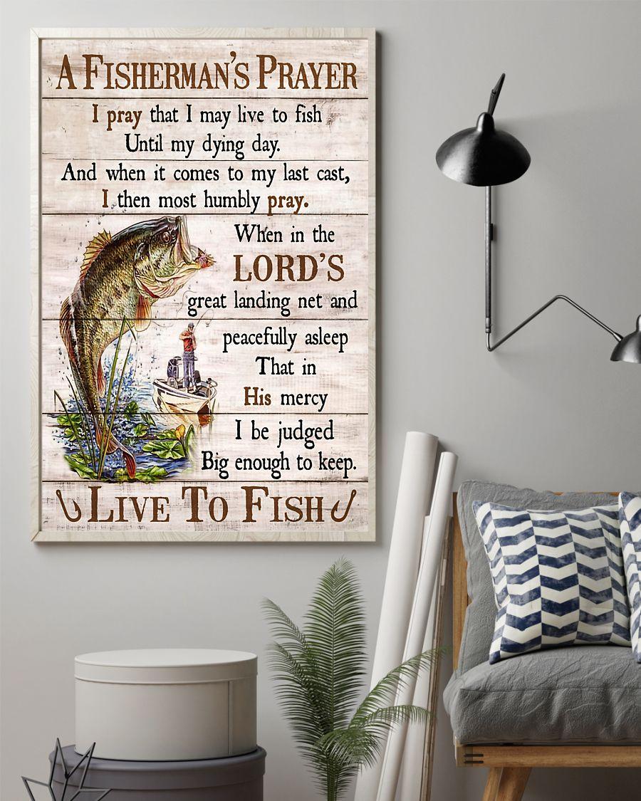 fishing a fishermans prayer i pray that i may live to fish poster 2