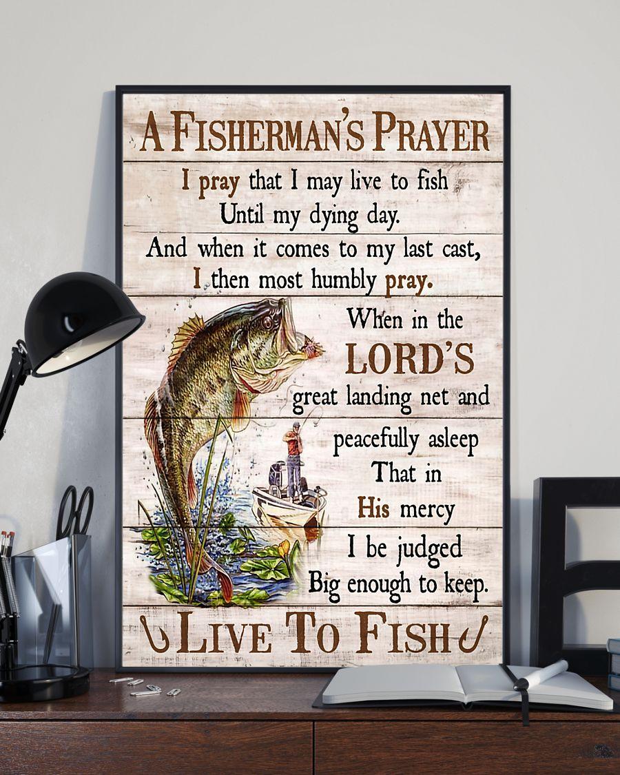 fishing a fishermans prayer i pray that i may live to fish poster 3