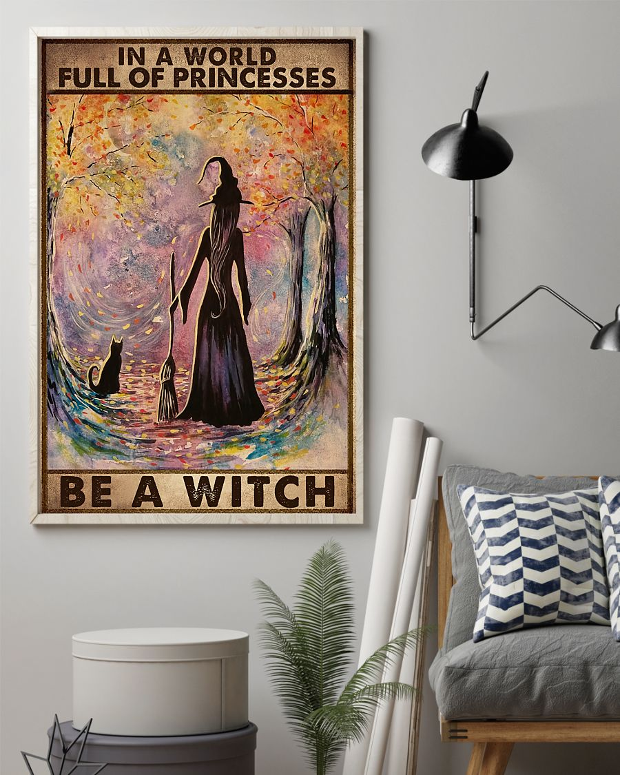 in a world full of princesses be a witch retro poster 2
