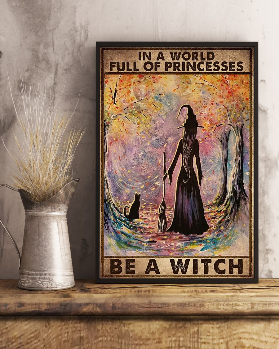 in a world full of princesses be a witch retro poster 4