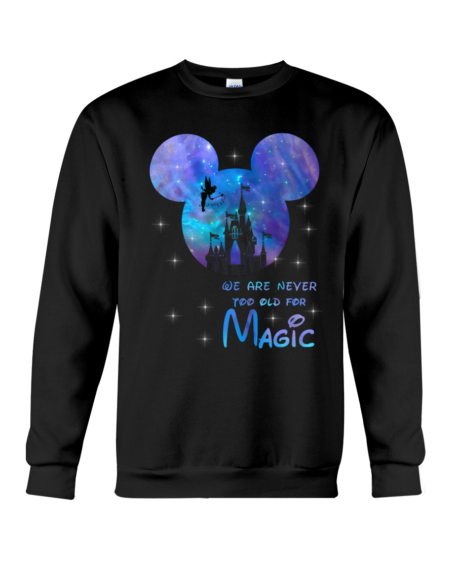 mickey mouse castle we are never too old for magic sweatshirt