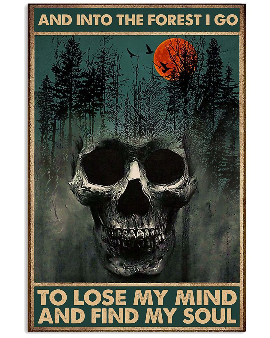 skull forest and into the forest i go to lose my mind and find my soul retro poster 1