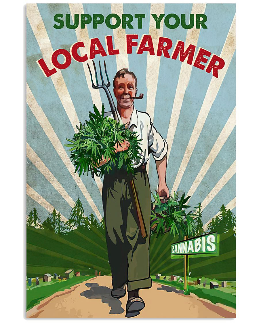 support your local farmer cannabis retro poster 1