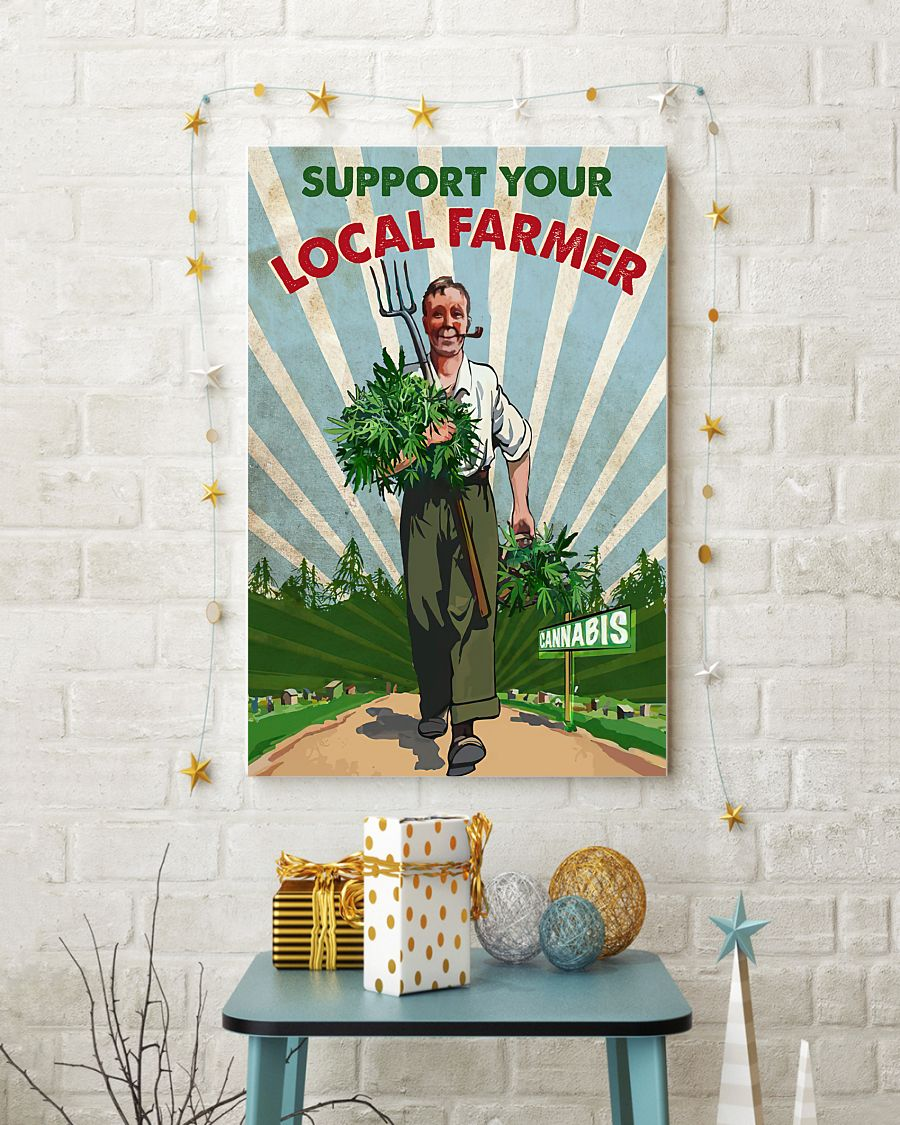 support your local farmer cannabis retro poster 3