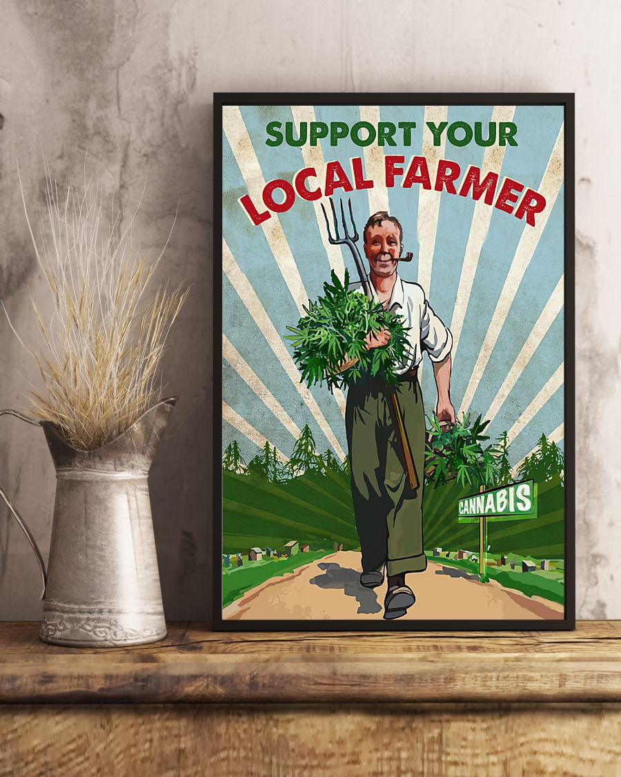 support your local farmer cannabis retro poster 4