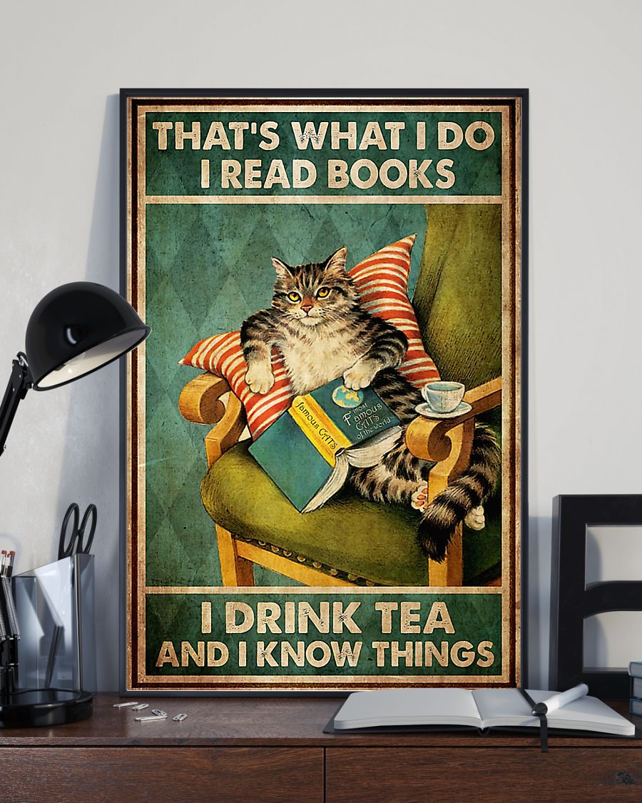 thats what i do i read books i drink tea and i know things cat retro poster 2